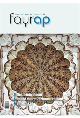 Fayrap Popülist Edebiyat Dergisi Sayı: 94 Mart 2017