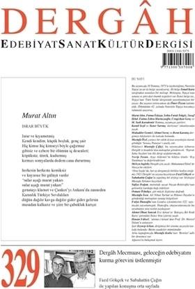 Dergah Edebiyat Kültür Sanat Dergisi Sayı: 329 Temmuz 2017