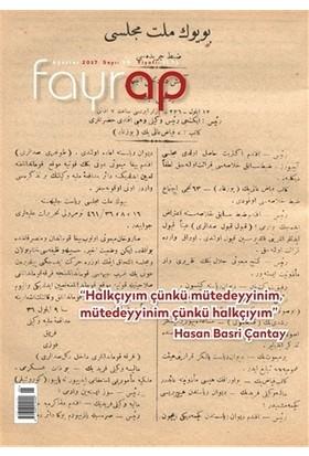 Fayrap Popülist Edebiyat Dergisi Sayı: 99 Ağustos 2017
