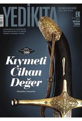 Yedikıta Tarih ve Kültür Dergisi Sayı: 109 Eylül 2017