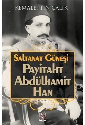 Saltanat Güneşi: Payitaht Abdülhamit Han