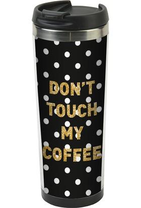 Allmug İçi Çelik Termos Mug - Don'T Touch My Coffee