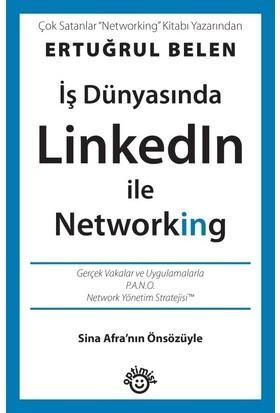 İş Dünyasında Linkedın İle Networking - Ertuğrul Belen