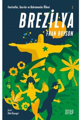 Brezilya - Fran Bryson