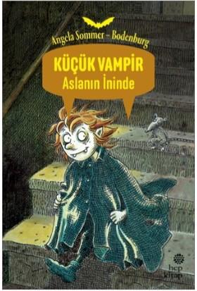 Küçük Vampir Aslanın İninde - Angela Sommer Bodenburg