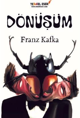 Değişim Dönüşüm - Franz Kafka