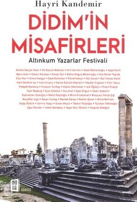 Didim'in Misafirleri:Altınkum Yazarlar Festivali - Hayri Kandemir