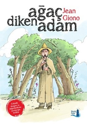Ağaç Diken Adam - Jean Giono