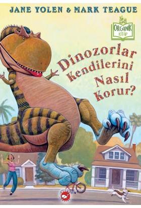 Dinozorlar Kendilerini Nasıl Korur?(Ciltli) - Jane Yolen