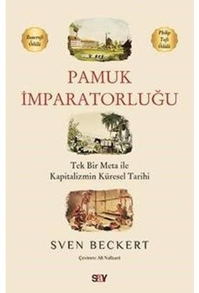 Pamuk İmparatorluğu - Sven Beckert