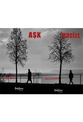 Mucize-Aşk - Erkan Birlik;Sevgi Karanfiller