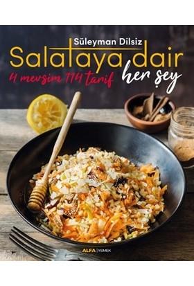 Salataya Dair Her Şey - Üleyman Dilsiz