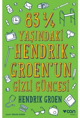 83 ¼ Yaşındaki Hendrık Groen'Un Gizli Güncesi - Hendrik Groen