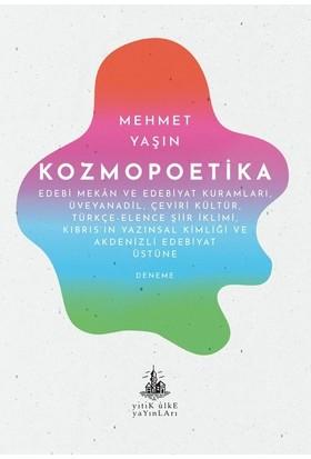 Kozmopoetika - Mehmet Yaşın