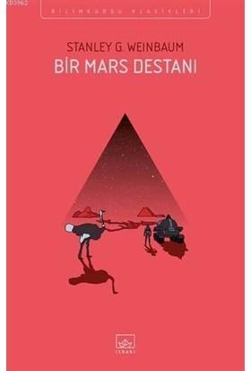 Bir Mars Destanı - Stanley G. Weinbaum