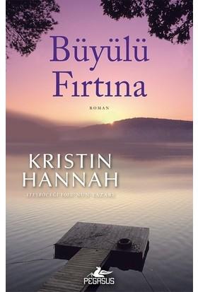 Büyülü Fırtına - Kristin Hannah