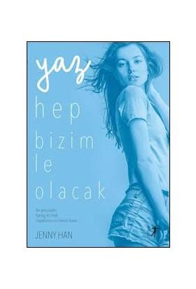Yaz Hep Bizimle Olacak - Jenny Han