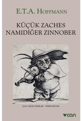 Küçük Zaches Namıdiğer Zinnober - E.T.A. Hoffmann