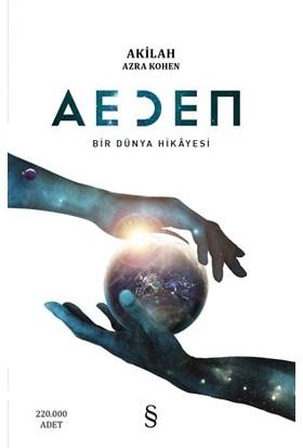 Aeden Bir Dünya Hikayesi - Akilah Azra Kohen