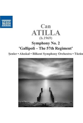Can Atilla - Symphony No: 2 (Gallipoli - The 57 Th Regiment) Cd