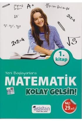 Asistan Yeni Başlayanlara Matematik Kolay Gelsin 1. Kitap