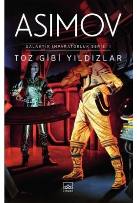Toz Gibi Yıldızlar - Isaac Asimov