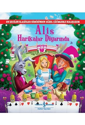 Alis Harikalar Diyarında - Lewis Carroll