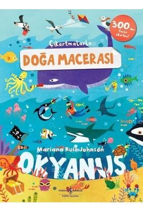Çıkartmalarla Doğa Macerası Okyanus - Mariana Ruiz Johnson