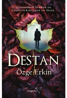 Destan - Özge Erkin