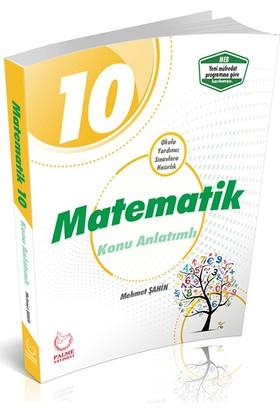 Palme Yayıncılık 10. Sınıf Matematik Konu Anlatımlı - Mehmet Şahin