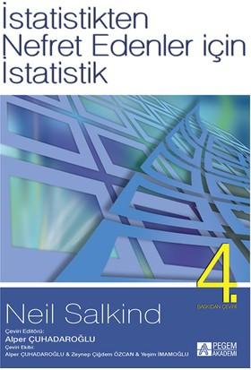 İstatistikten Nefret Edenler İçin İstatistik - Neil J. Salkind