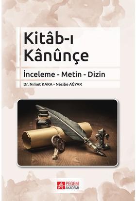 Kitab - I Kanunçe - Nimet Kara - Nesibe Ağyar