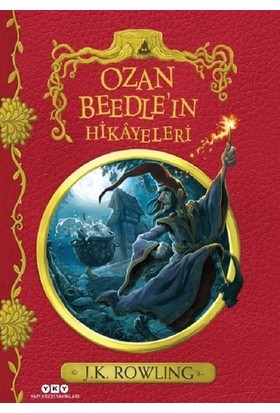 Ozan Beedle'In Hikayeleri (Sert Kapak) - J.K. Rowling