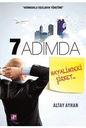 Yedi Adımda Hayalimdeki Şirket - Altay Ayhan
