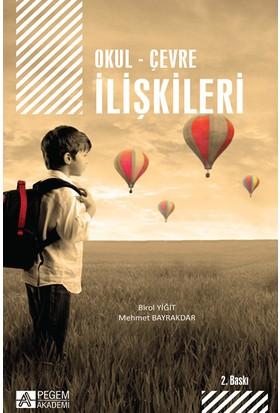 Okul - Çevre İlişkileri - Birol Yiğit - Mehmet Bayrakdar