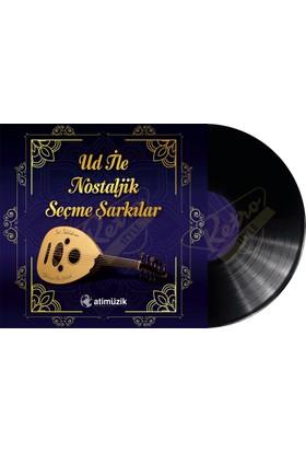 Ud İle Nostaljik Seçme Şarkılar 33Lük Plak Sıfır Lp