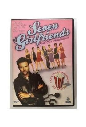 Yedi Kız Arkadaşım - Seven Girlfriends DVD