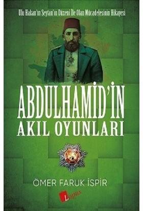 Abdulhamid'in Akıl Oyunları