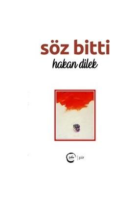 Söz Bitti - Hakan Dilek