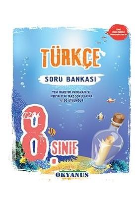 Okyanus 8.Sınıf Türkçe Soru Bankası Yeni Müfredat