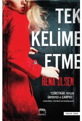 Tek Kelime Etme - Rena Olsen