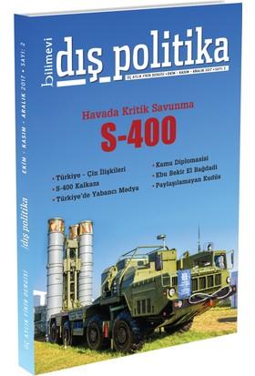 Bilimevi Dış Politika Dergisi 2. Sayı (2017 Ekim-Kasım-Aralık )