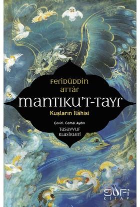 Mantıku't-Tayr / Kuşların İlahisi - Feridüddin Attar