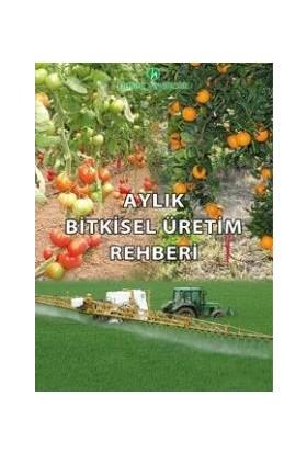 E-fidancim Aylık Bitkisel Üretim Rehberi Kitabı