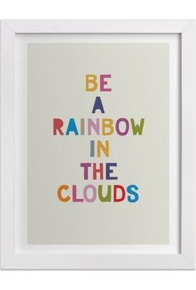 Ahşap Mahzeni Çerçeveli Tablo Yazılı (Be A Rainbow)