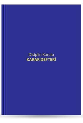 Disiplin Kurulu Karar Defteri