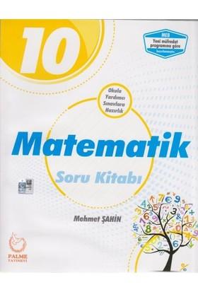 Palme 10. Sınıf Matematik Soru Kitabı - Mehmet Şahin
