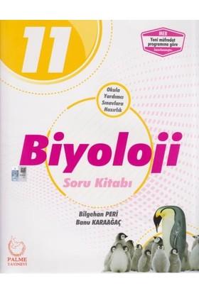 Palme Yayıncılık 11. Sınıf Biyoloji Soru Kitabı - Bilgehan Peri - Banu Karaağaç