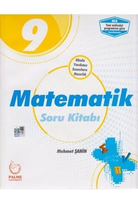 Palme 9. Sınıf Matematik Soru Kitabı - Mehmet Şahin