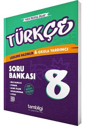 Tambilgi Yayın 8.Sınıf Türkçe Soru Bankası Yeni 2019 Müfredat